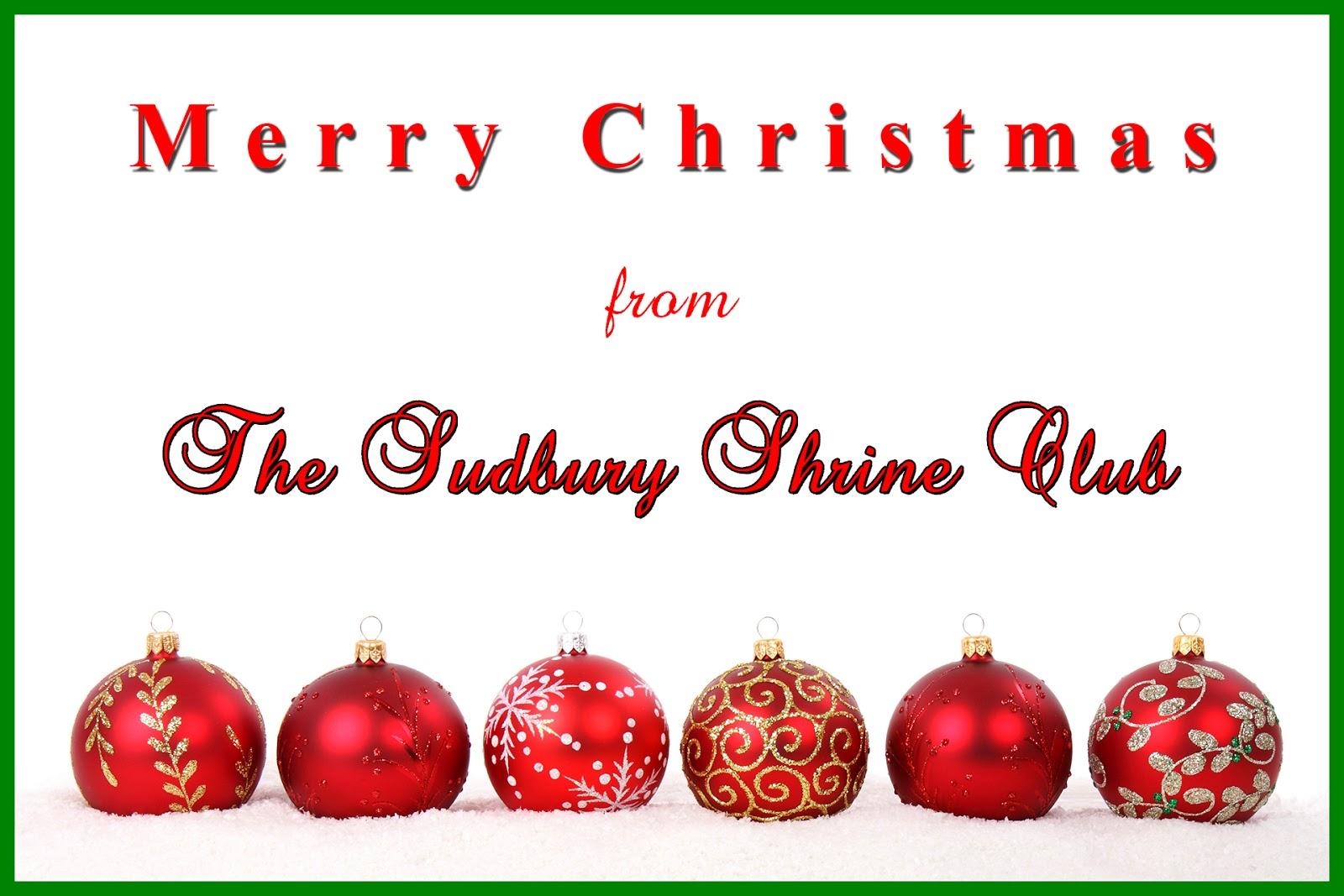Sudbury Shrine Club A Christmas Message