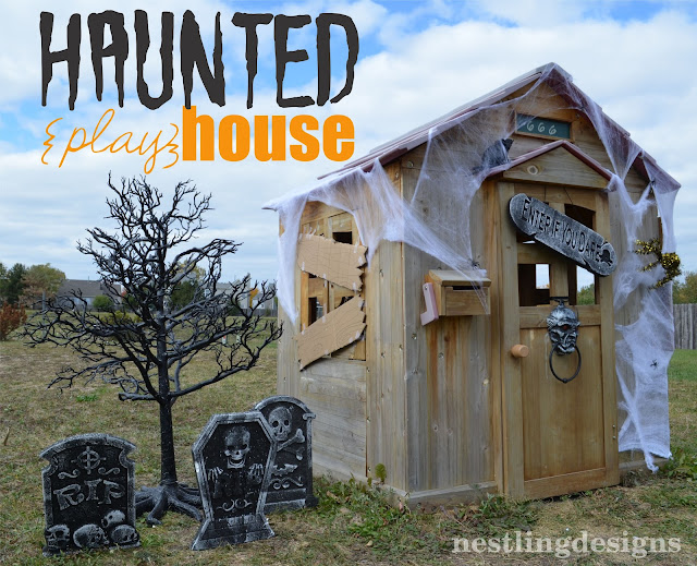 Nestling: DIY Haunted {play} House