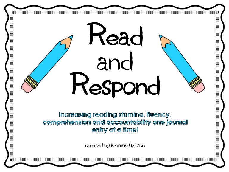 read and respond to the 5 Reader response questions: these prompts give students focus and purpose as they respond in writing to fiction and nonfiction they have read.