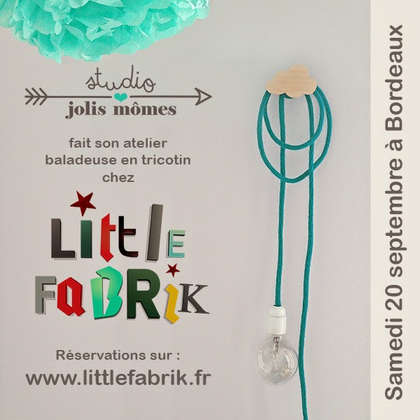 http://www.littlefabrik.fr/fr/home/399-atelier-baladeuse-studio-jolis-mmes-samedi-20-septembre.html