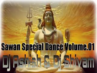 Sawan+Special+Dance+Volume.01+Dj+Ashish+Dj+Shivam