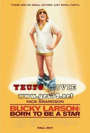 Sinh Ra Để Trở Thành Ngôi Sao - Bucky Larson: Born To Be A Star (2011) Poster