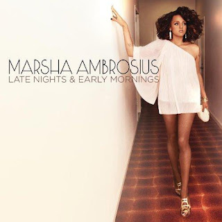 Marsha Ambrosius - Late Nights & Early Mornings Lyrics