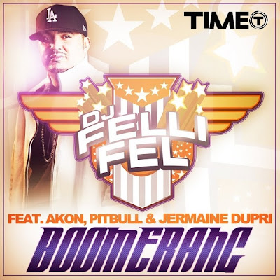 Dj_Felli_Fel_feat_Akon_Pitbull_and_Jermaine_Dupri_-_Boomerang-(TIMEDIG_138CDM)-WEB-2011-ZzZz