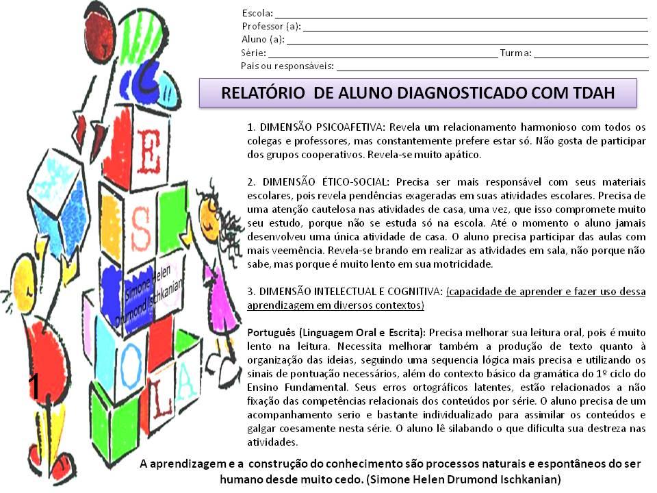 Muitas vezes Simone Helen Drumond : RELATÓRIO DE ALUNO DIAGNOSTICADO COM TDAH QF58