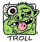 Trolls Welcome
