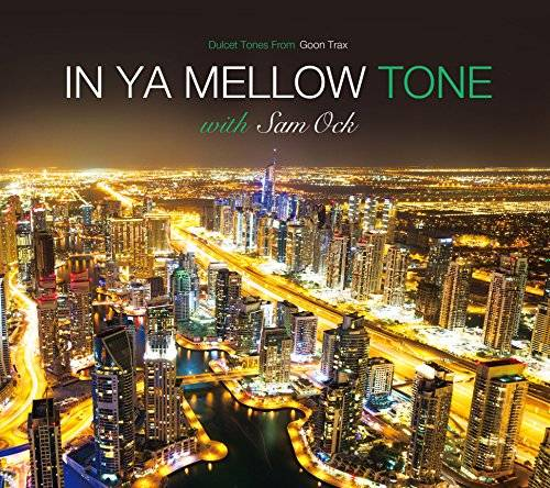 [Album] Sam Ock – IN YA MELLOW TONE with Sam Ock (2015.12.09/MP3/RAR)