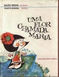 """""""Uma Flor chamada Maria"""""""
