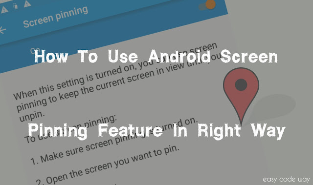 Use Screen Pinning Feature in Android Lollipop