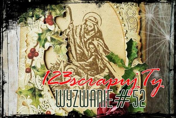 http://123scrapujty.blogspot.com/2014/11/wyzwanie-52-magia-swiat-w-stylu-vintage_25.html
