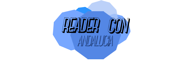 Andalucía Reader Con - Quedada de lectores y blogueros literarios en Sevilla