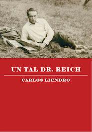 UN TAL DR. REICH nueva edición corregida y aumentada