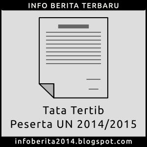 Tata Tertib Peserta UN 2014/2015