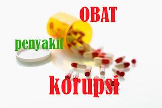 obati penyakit korupsi untuk indonesia bangkit