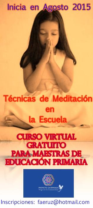 TECNICAS DE MEDITACION EN LA ESCUELA