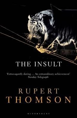 THE INSULT, Rupert Thomson