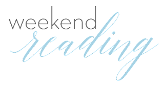 weekend reading link love