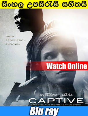 Captive 2015 Full Movie Watch Online With Sinhala Subtitle