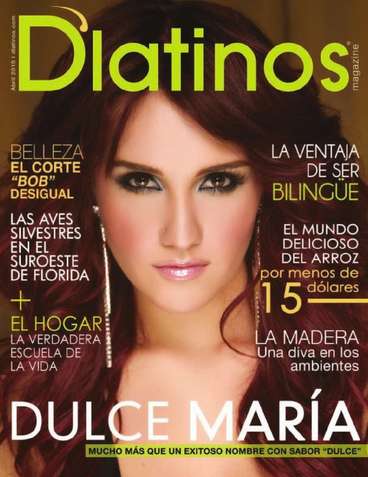 Singer, Actress @ Dulce María - D'Latinos Magazine, April 2015