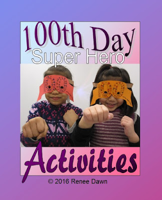 100th Day of School Super Hero Mask and Activities - Teacher Ink