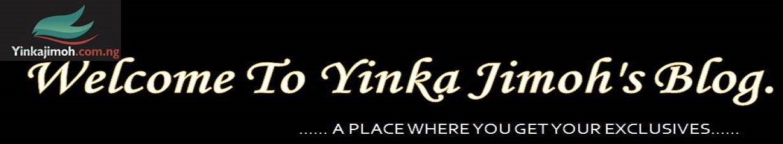 Welcome To Yinka Jimoh's Blog.
