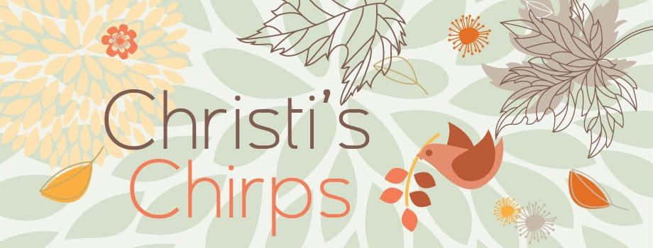 Christi's Chirps