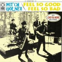 Mitch Golner - Feel So Good, Feel So Bad