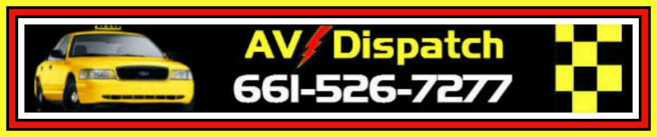 AV Dispatch - Taxi - (661) 526-7277
