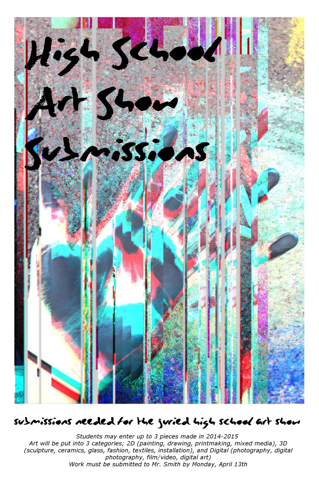 Poster design gimp - Digital Art Students Were Given The Assignment To Make A 11 X 17 Poster For The Call For Submissions For Our Upper School Art Show