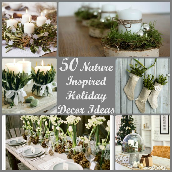 50 Nature Inspired Holiday Decor Ideas