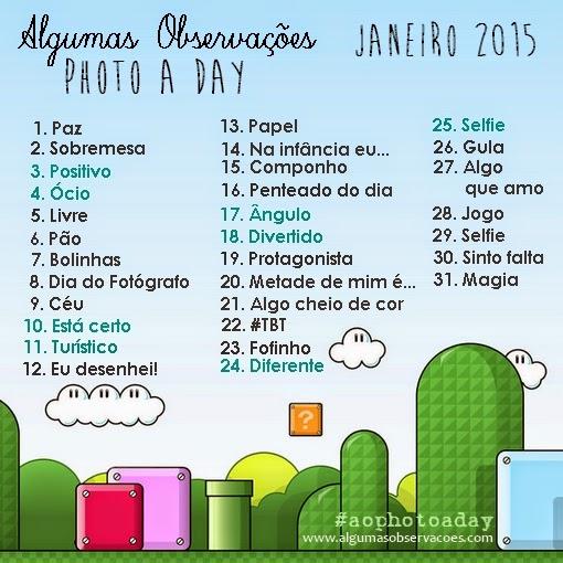 #aophotoaday - janeiro 2015 - Algumas Observações