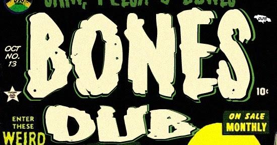 Skin, Flesh & Bones - Dub In Blood