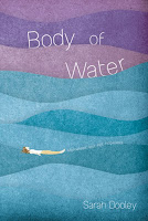 book cover of Body of Water by Sarah Dooley published by Fiewel and Friends