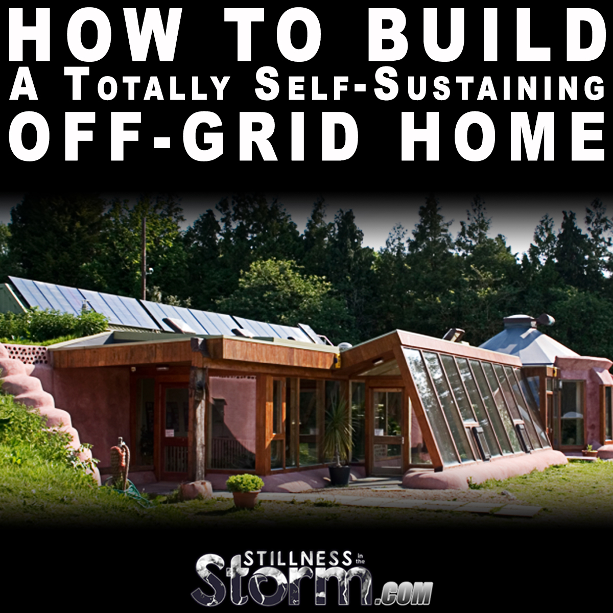 Building off grid homes - How To Build A Totally Self Sustaining Off Grid Home All About Earthships Full Length Documentary