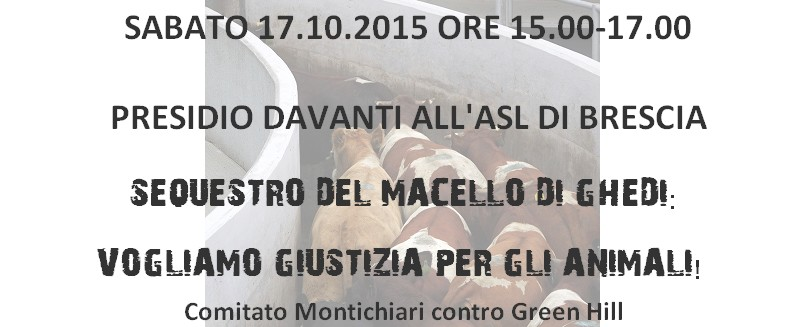 PRESIDIO DAVANTI ALL'ASL - SEQUESTRO MACELLO DI GHEDI