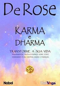 Livro Karma e Dharma. Autor: Mestre DeRose
