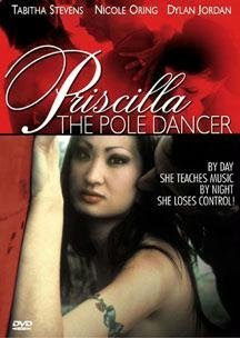 Priscilla The Pole Dancer [2006][DVDRip]