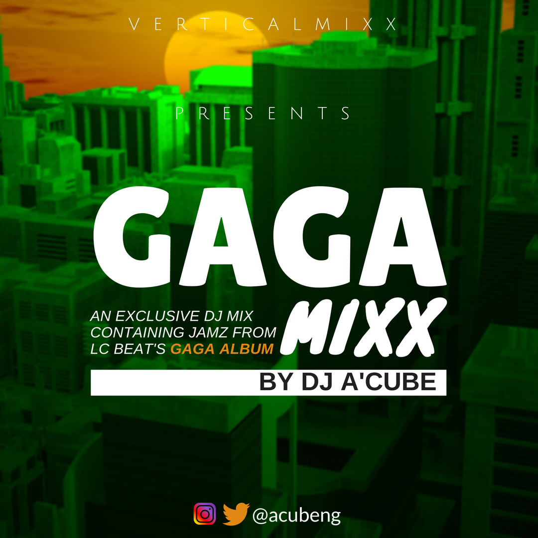 DJ A'Cube - 'The GAGA MIXX'