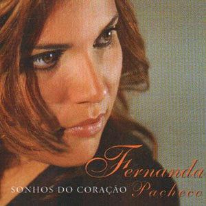 Fernanda Pacheco - Sonhos do Coração