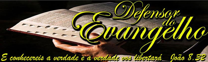 defensor do evangelho