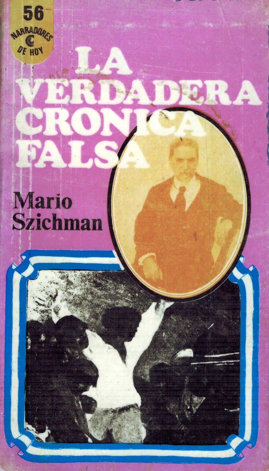 La verdadera crónica falsa