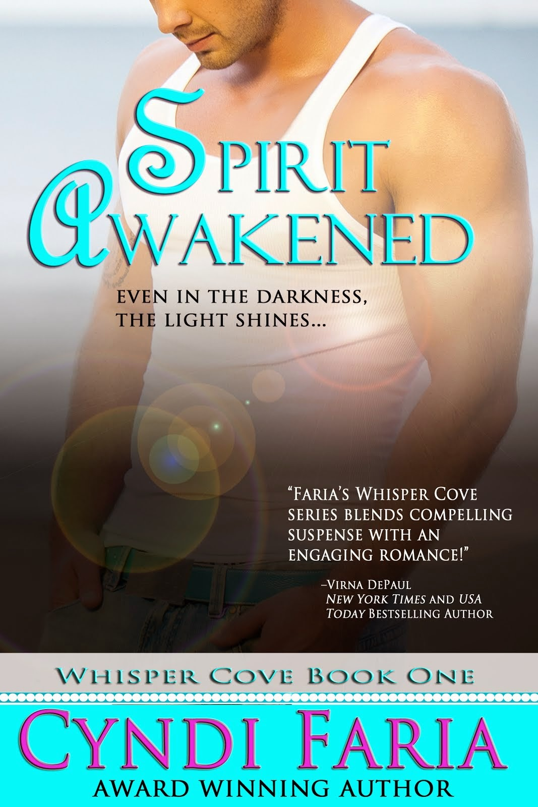 SPIRIT AWAKENED by Cyndi Faria