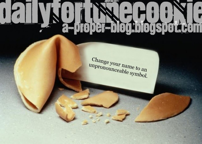 Proper Blog: Daily Fortune Cookie: 17 May 2011