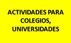 ACTIVIDADES PARA COLEGIOS
