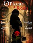 Romance de estréia do crítico literário italiano,Umberto Eco,O Nome da Rosa é uma narrativa policia