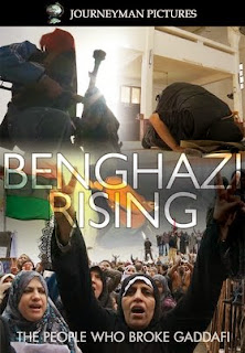 Benghazi Rising: The People Who Broke Gaddafi