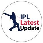 IPL Latest Update