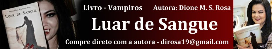 Livro Luar de Sangue da autora Dione M. S. Rosa