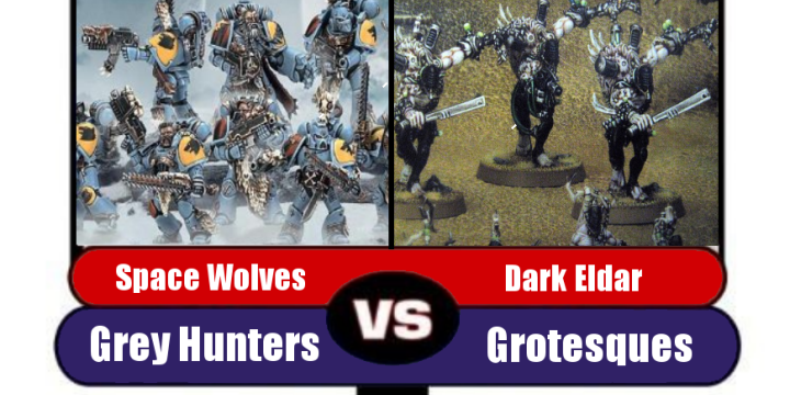 40k Death Match! Grey Hunters Vs Grotesques