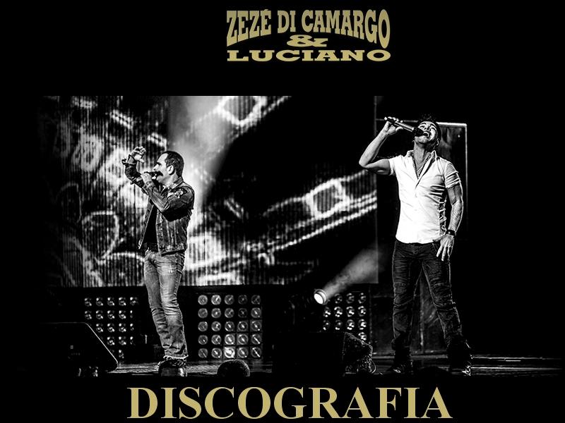 Discografia - Zezé Di Camargo e Luciano
